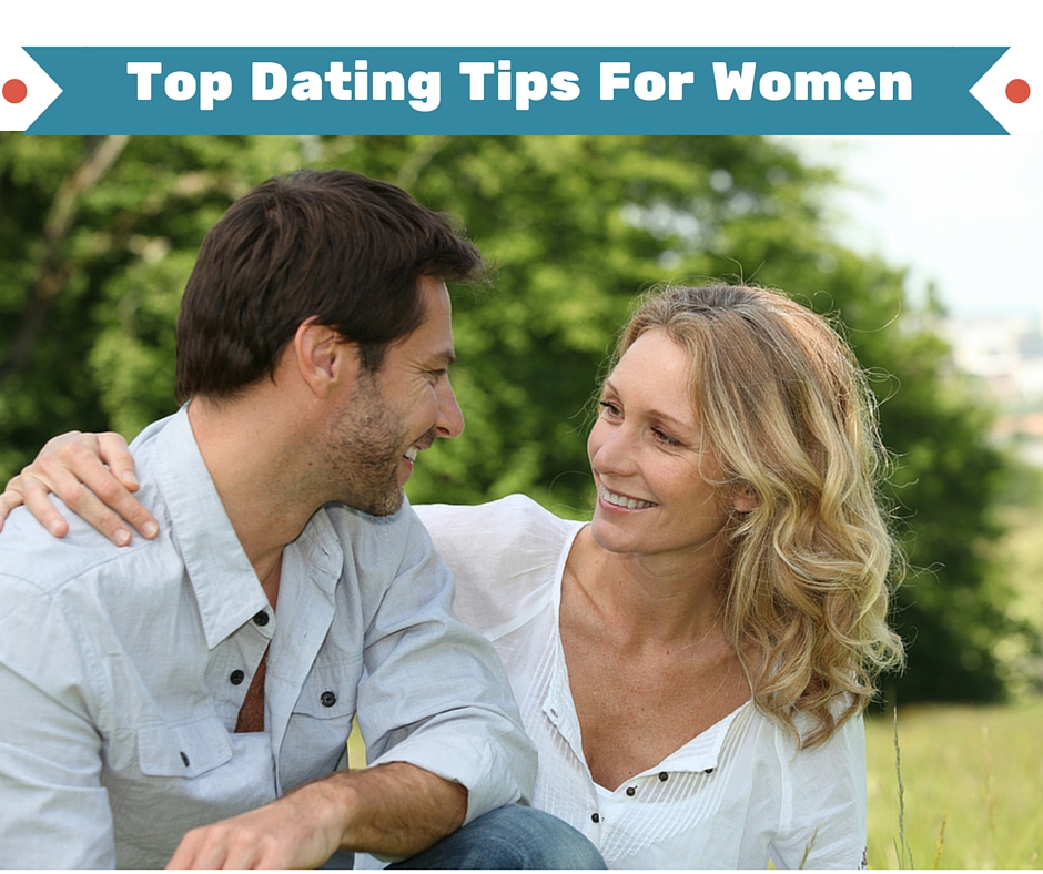 dating tips for women get