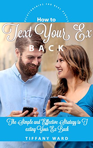 How To Text Your Back Relationships Ebook