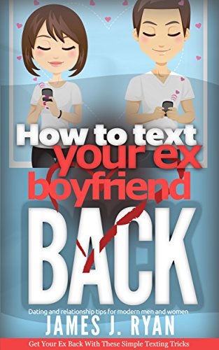 How To Text Your Boyfriend Back Ebook