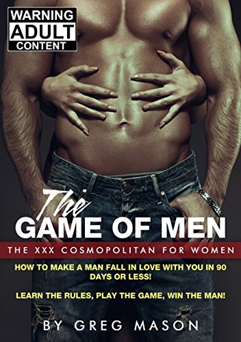 The Game of Men by Greg Mason