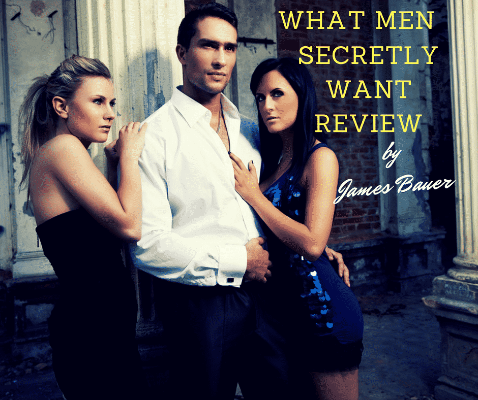 What Men Secretly Want Review