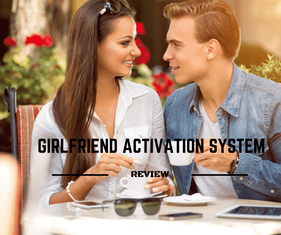 Girlfriend-Activation-System-Review