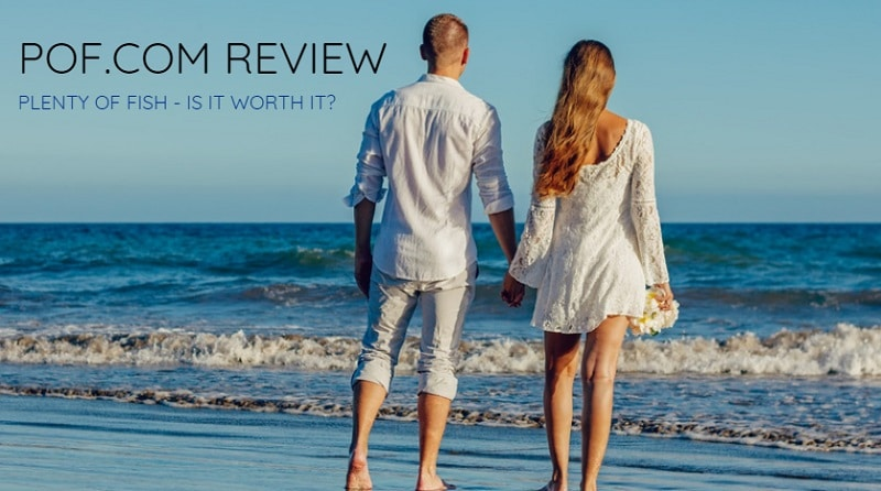 POF.com Review – Is Plenty Of Fish Worth It?